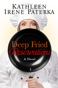 Book Cover : Deep Fried Reservations by Kathleen Irene Paterka